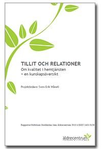 Rapporten Tillit och Relationer - Om kvalitet i hemtjänsten